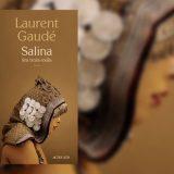 Salina par Laurent Gaaudé